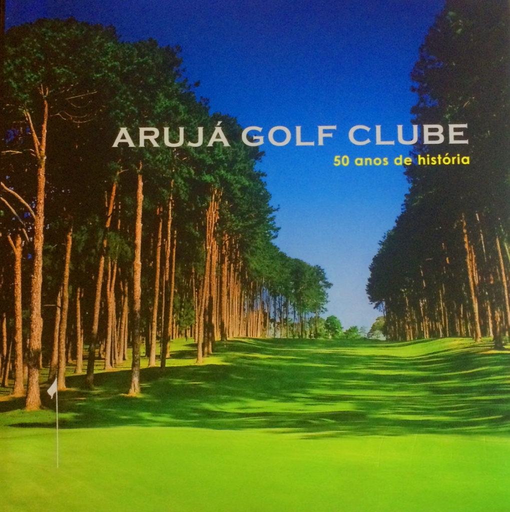 Livro Aruja Golf Clube 50 anos de história